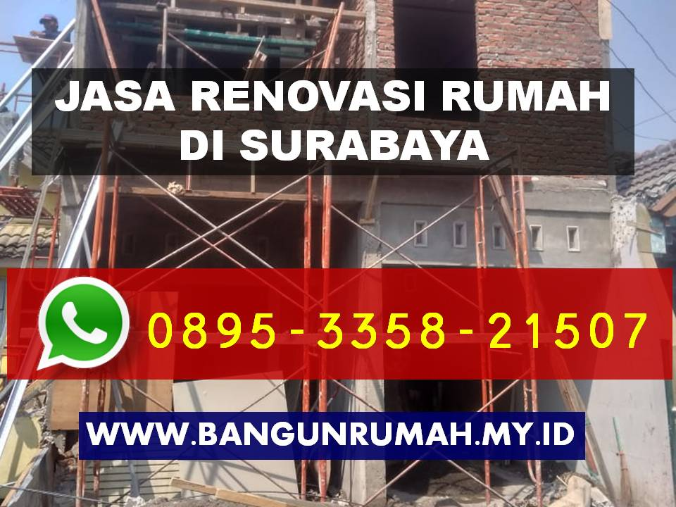 Borongan Jasa Renovasi Rumah di Galaxy Surabaya